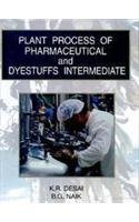Plant Process of Pharmaceutical and Dyestuffs Intermediate: K R Desai