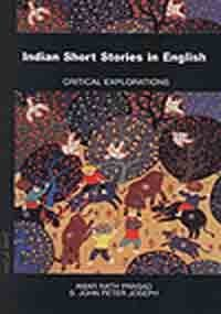 Indian Short Stories in English: Critical Explorations: Amar Nath Prasad