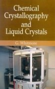 Chemical Crystallography and Liquid Crystals: G. Whitmore