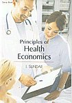 Principles of Health Economics: I. Sundar