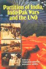 Partition of India, Indo-Pak Wars and the: V. Grover, Arora,