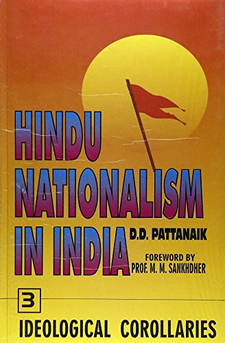 9788176290746: Hindu Nationalism in India: Ideological Corollaries Pt. 3