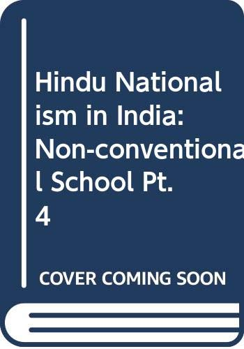 9788176290753: Hindu Nationalism in India: Non-conventional School Pt. 4