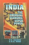 India : The Emerging Economic Super Power: P.V. Rajeev, Nair,