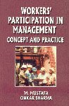 Workers? Participation in Management: Mustafa, M., Sharma,