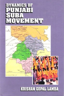 Dynamics of Punjabi Suba Movement: K. K. Lamba