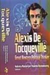 Alexis De Tocqueville: Great Western Political Thinker (Hardback): S. Mukherjee, S. Ramaswamy