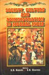 Society, Culture and Administration in Mughal India: S.R. Bakshi &