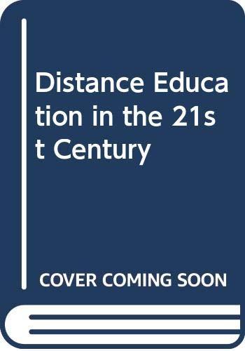 Distance Education in the 21st Century (Hardback): A. Goel, S.
