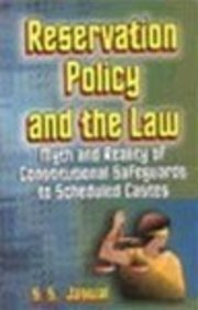 Reservation policy and the law: Myth and: Jaswal, S. S
