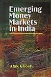 Emerging Money Market in India: Alak Ghosh