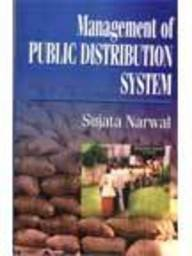 Management of Public Distribution System: Sujata Narwal