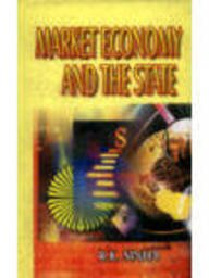 Market Economy and the State Concepts Experiences: R K Sinha