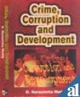 Crime Corruption and Development: D Narsimha Reddy