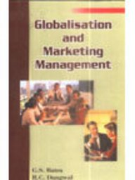 Globalisation and Marketing Management: G S Batra