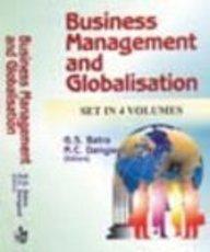 Business Management and Globalisation (Hardback): G.S. Batra, R.C.