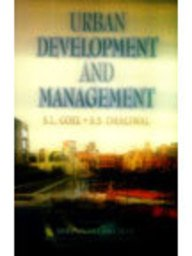 Urban Development and Management: Dhaliwal S.S. Goel