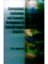 International Institutions and Economic Development of Underdeveloped