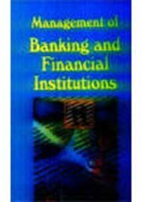 Management of Banking and Financial Institution: P Mohana Rao