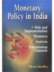 Monetary Policy in India: Chowdhry, V.