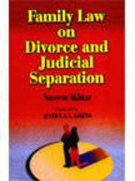Family Law on Divorce and Judicial Separation: Naseem Akhtar
