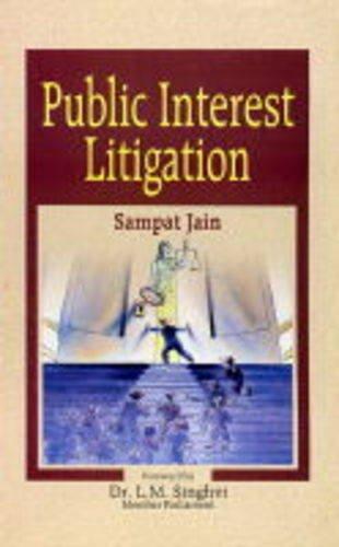 Public Interest Litigation (Foreword by Dr. L.M.: Sampat Jain