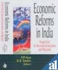 Economic Reforms in India : From First to Second Generation and Beyond: P P Arya and B B Tandon