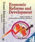Economic Reforms and Development : Essays in: Raj Kumar Sen