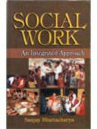 9788176294584: Social Work: An Integrated Approach