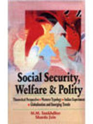 9788176294737: Social Security, Welfare and Polity