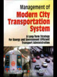 Management of Modern City : Transportation System: K K Dewan