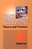 Lease Accounting: Theory and Practice: Kaur, Rajendra