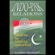 9788176295406: Indo-Pak Relations: Twists and Turns from Partition to Agra and Beyond