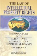 9788176295475: The Law of Intellectual Property Rights: Introductory, WTO, Patent Law, Commercial Domain