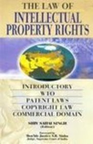 Law of Intellectual Property Rights: Shiv Sahai Singh