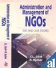 Administration and Management of NGOs: Goel, S.L., Kumar,