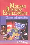 Modern Business Environment : Changes and Innovations: K N S