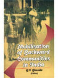 Mobilisation of Backward Communities in India: B V BhoSale