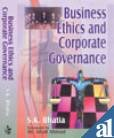 Business Ethics and Corporate Governance: Bhatia S.K.