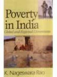 Poverty in India : Global and Regional: K Nageswara Rao