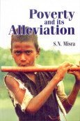 Poverty and Its Alleviation : Programmes : S N Misra