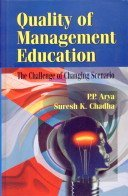Quality of Management Education : The Challenge: Suresh K Chadha