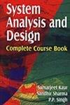 System Analysis and Design : Complete Course Book: Samarjeet Kaur; Sandhir Sharma and P P Singh
