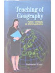 9788176297981: Teaching of Geography: New Trends and Innovations