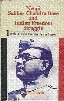 Netaji Subhas Chandra Bose and Indian Freedom Struggle (2 Vols-Set): Ratna Ghosh