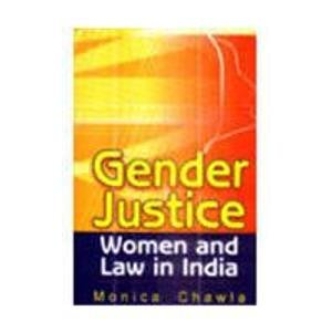 9788176298476: Gender Justice : Women And Law In India