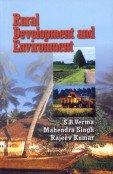 Rural Development and Environment: S B Verma;