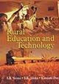 Rural Education and Technology: S B Verma;