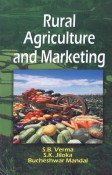 Rural Agriculture and Marketing: S B Verma;