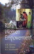 Rural Women Empowerment: S B Verma;
